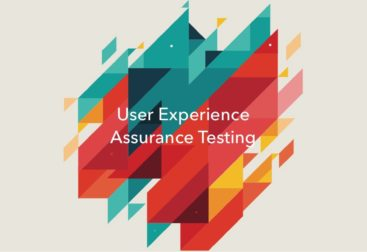 User experience assurance testing